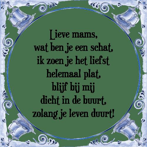 lieve spreuken Lieve mams   Tegel + Spreuk   TegelSpreuken.nl lieve spreuken