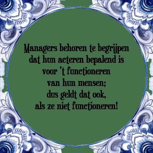 spreuken managers Managers behoren   Tegel + Spreuk | TegelSpreuken.nl spreuken managers