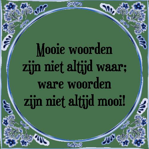 spreuken met woorden Mooie woorden   Tegel + Spreuk | TegelSpreuken.nl spreuken met woorden