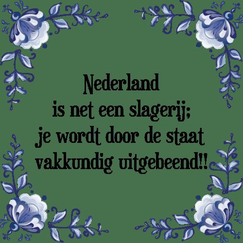 spreuken nl Nederland   Tegel + Spreuk | TegelSpreuken.nl spreuken nl