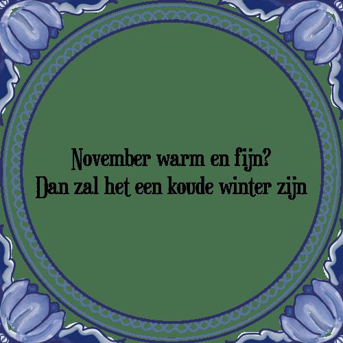 november spreuken November warm en fijn   Tegel + Spreuk | TegelSpreuken.nl november spreuken