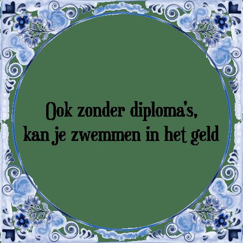 spreuken geld Zwemmen in het geld   Tegel + Spreuk   TegelSpreuken.nl spreuken geld