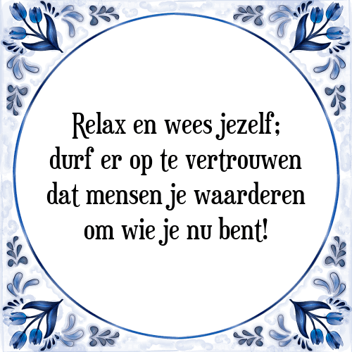 relax spreuken Relax   Tegel + Spreuk   TegelSpreuken.nl relax spreuken