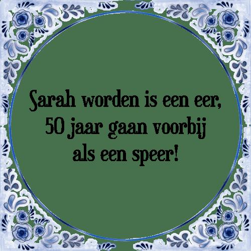 Super Sara worden - Tegel + Spreuk | TegelSpreuken.nl IX13
