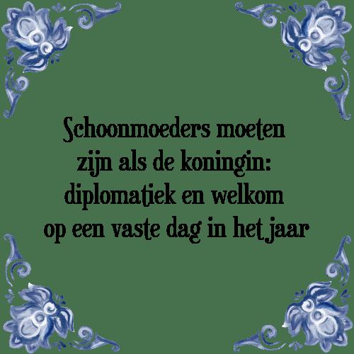 spreuken over schoonmoeders Schoonmoeders moeten   Tegel + Spreuk | TegelSpreuken.nl spreuken over schoonmoeders