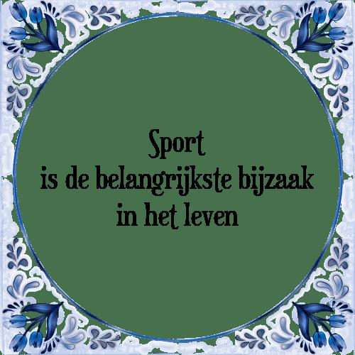 spreuken sport Sport   Tegel + Spreuk | TegelSpreuken.nl spreuken sport