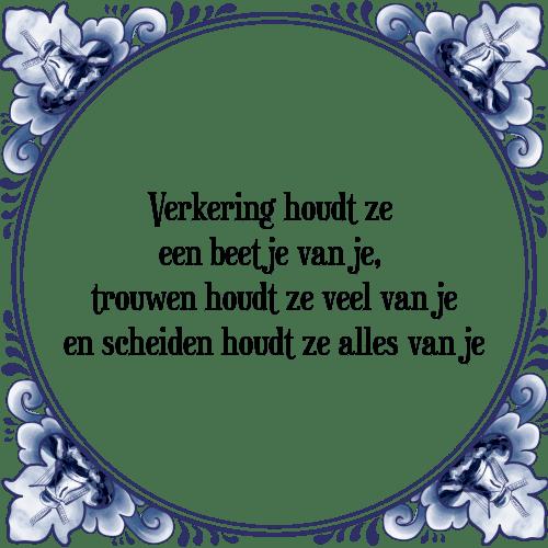 tegel spreuken trouwen Verkering   Tegel + Spreuk | TegelSpreuken.nl tegel spreuken trouwen