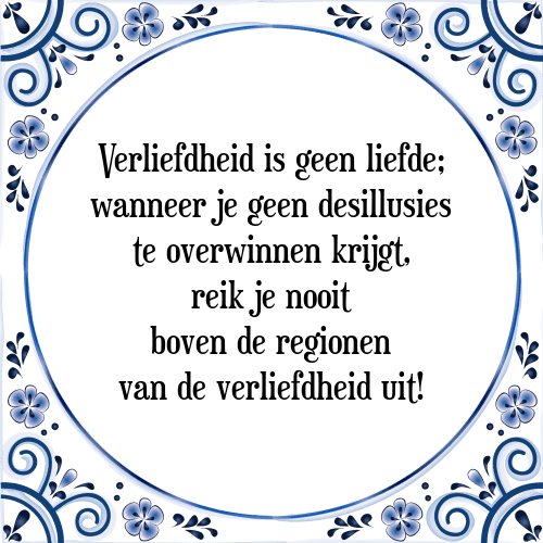 spreuken over winnen Verliefdheid   Tegel + Spreuk | TegelSpreuken.nl spreuken over winnen