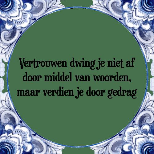 spreuken met woorden Vertrouwen   Tegel + Spreuk | TegelSpreuken.nl spreuken met woorden