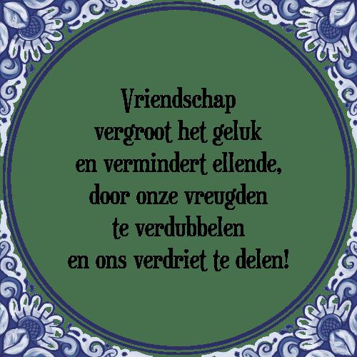 tegeltjes spreuken vriendschap Vriendschap geluk   Tegel + Spreuk | TegelSpreuken.nl tegeltjes spreuken vriendschap