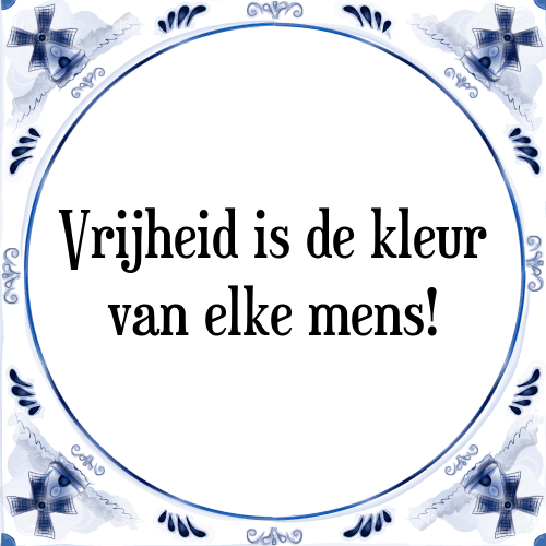 spreuken met kleuren Vrijheid kleur   Tegel + Spreuk   TegelSpreuken.nl spreuken met kleuren