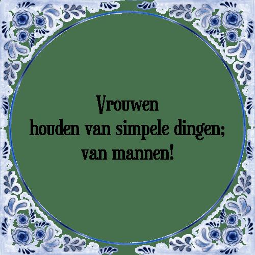 spreuken houden van Vrouwen houden   Tegel + Spreuk   TegelSpreuken.nl spreuken houden van