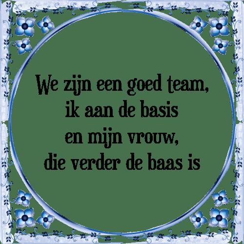 team spreuken Team   Tegel + Spreuk | TegelSpreuken.nl team spreuken